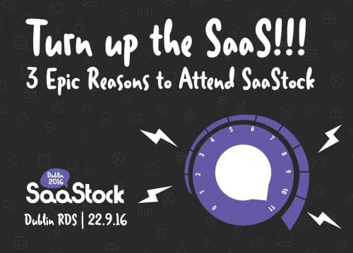 SaaStock brings SaaS startups and investors together in Dublin
