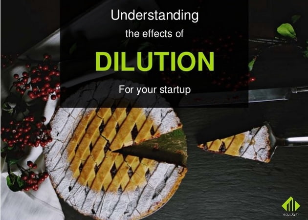 An Angel Investor's and an Economist's View on Dilution