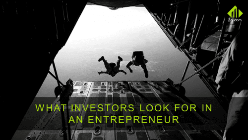 What Do Investors Look For In An Entrepreneur?