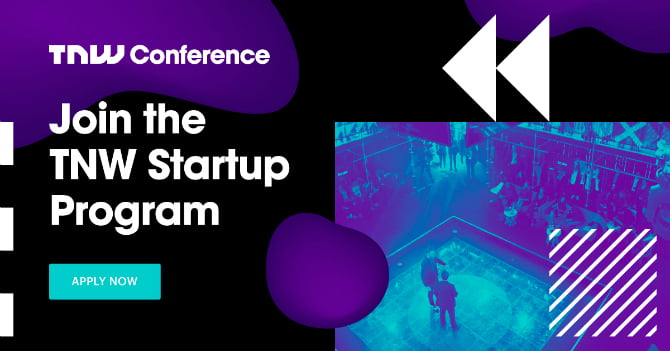 TNW Conference 2019 is here: Here's what you need to know and how to get 20 percent off when registering your startup